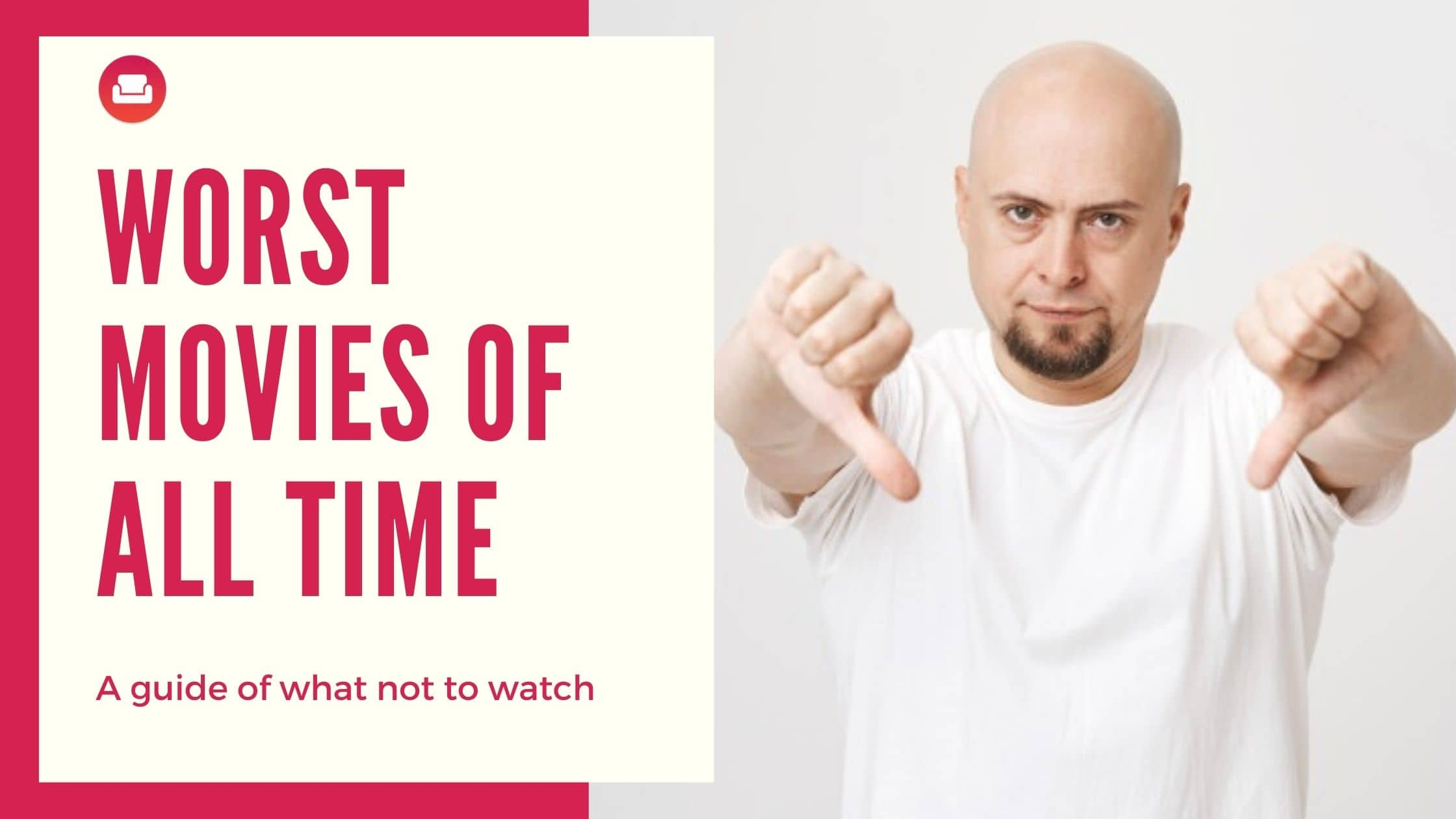 worst movies not to watch