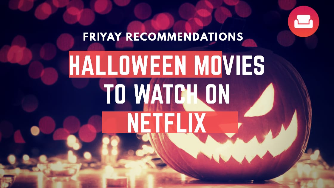 7 scariest Halloween movies on Netflix that are super spine chilling!