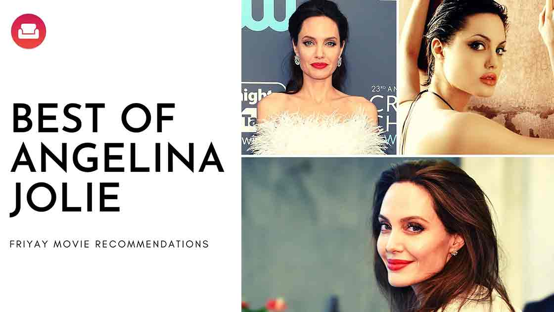 BEST OF ANGELINA JOLIE MOVIES