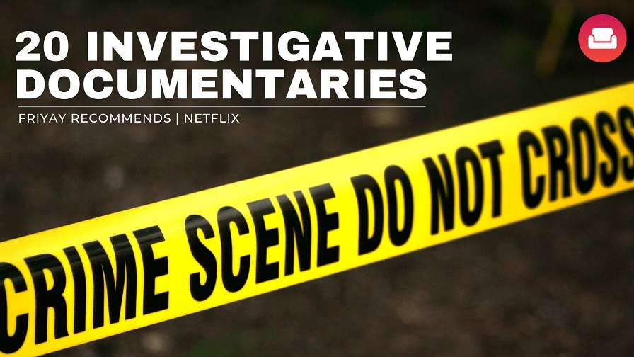 The 20 Best Investigative Documentaries of All Time | Netflix